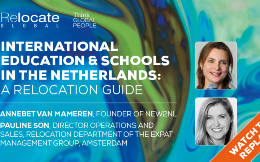 Relocate Global Webinar: International education and schools in the Netherlands: A relocation guide